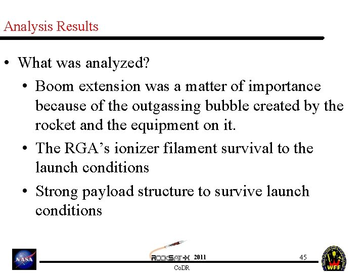Analysis Results • What was analyzed? • Boom extension was a matter of importance