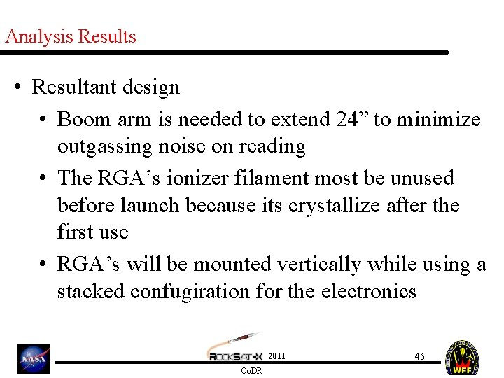 """Analysis Results • Resultant design • Boom arm is needed to extend 24"""" to"""
