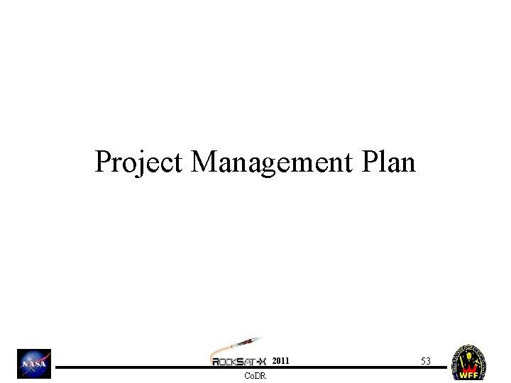 Project Management Plan 2011 Co. DR 53