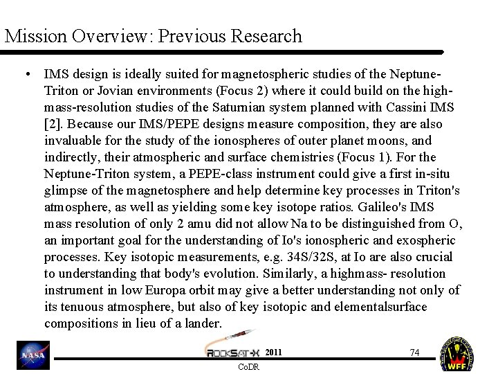 Mission Overview: Previous Research • IMS design is ideally suited for magnetospheric studies of