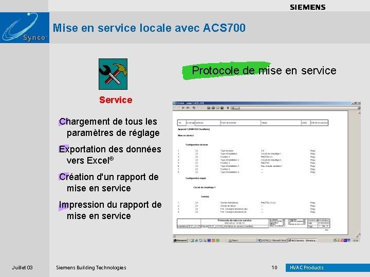 . . . . Mise en service locale avec ACS 700 Protocole de mise