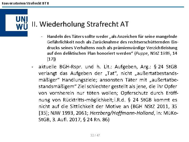 """Konversatorium Strafrecht BT II II. Wiederholung Strafrecht AT Handeln des Täters sollte weder """"als"""