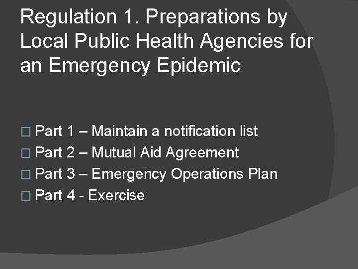 Regulation 1. Preparations by Local Public Health Agencies for an Emergency Epidemic � Part