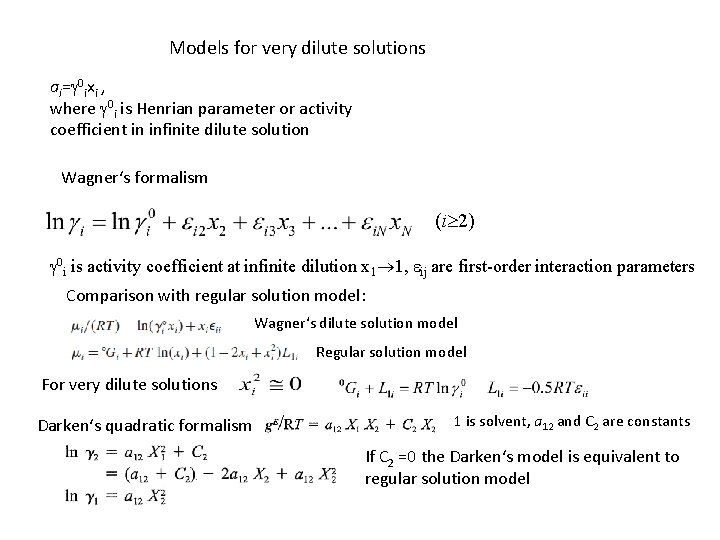 Models for very dilute solutions ai=g 0 ixi , where g 0 i is