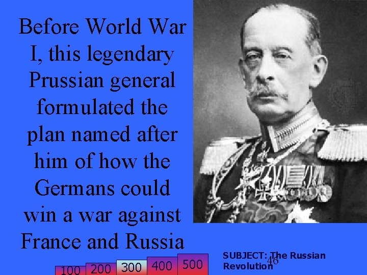 Before World War I, this legendary Prussian general formulated the plan named after him
