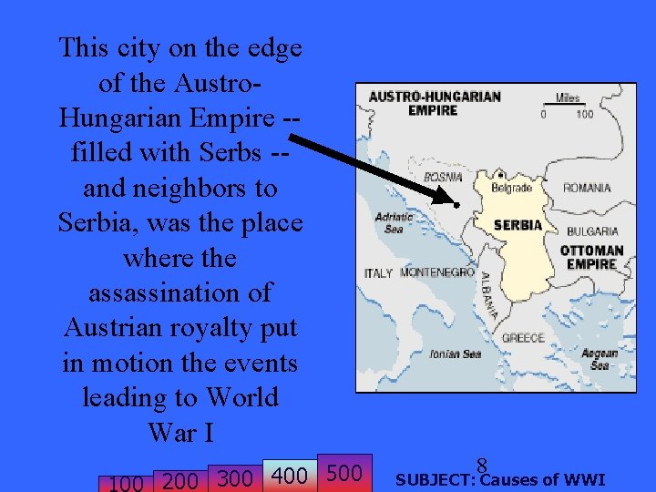 This city on the edge of the Austro. Hungarian Empire -filled with Serbs -and