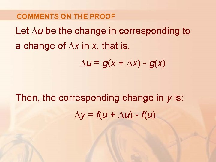 COMMENTS ON THE PROOF Let ∆u be the change in corresponding to a change