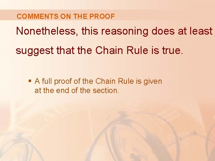 COMMENTS ON THE PROOF Nonetheless, this reasoning does at least suggest that the Chain
