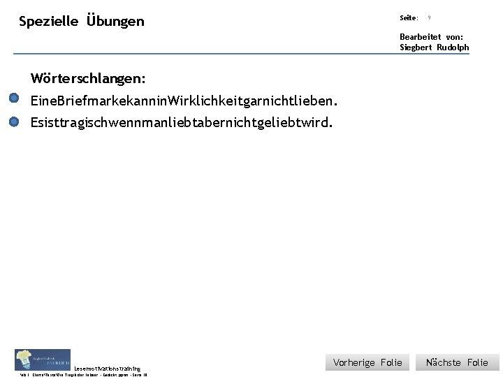 Übungsart: Spezielle Titel: Quelle: Übungen Seite: 9 Bearbeitet von: Siegbert Rudolph Wörterschlangen: Eine. Briefmarkekannin.