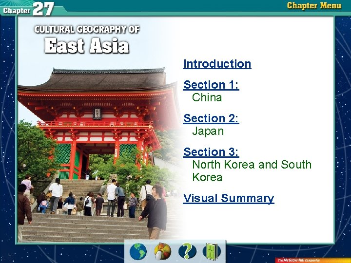 Introduction Section 1: China Section 2: Japan Section 3: North Korea and South Korea