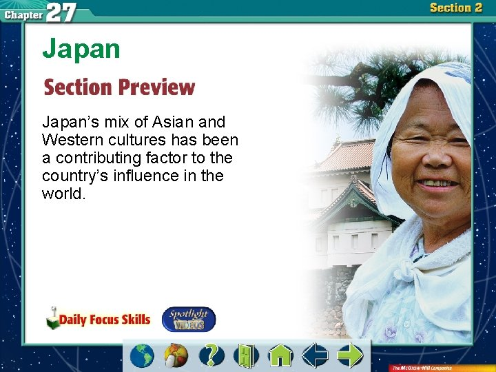 Japan's mix of Asian and Western cultures has been a contributing factor to the