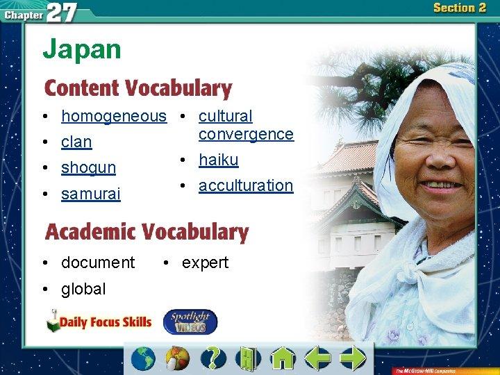 Japan • homogeneous • cultural convergence • clan • shogun • samurai • document