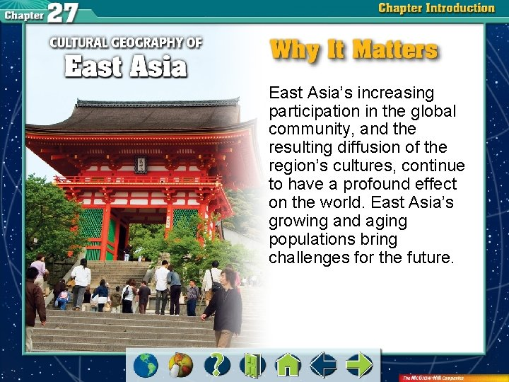 East Asia's increasing participation in the global community, and the resulting diffusion of the