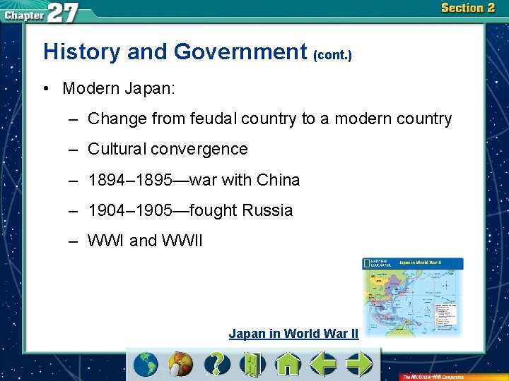 History and Government (cont. ) • Modern Japan: – Change from feudal country to