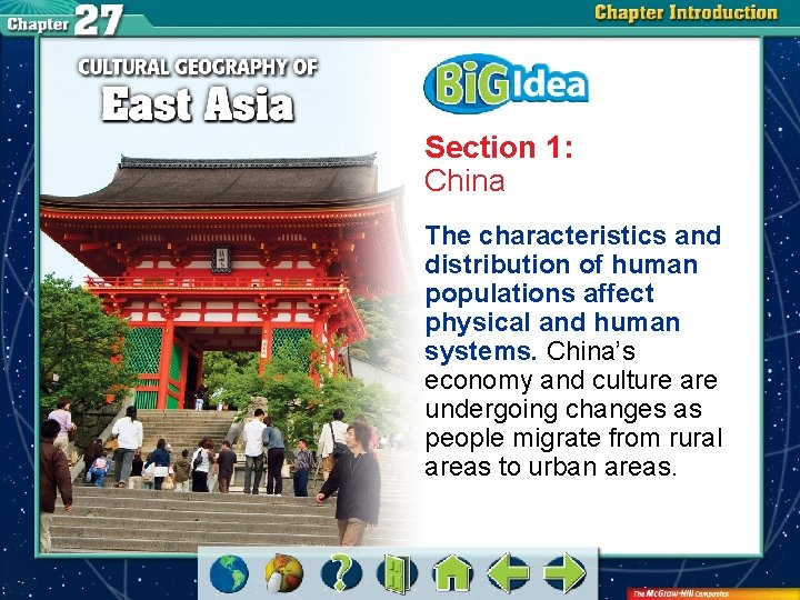 Section 1: China The characteristics and distribution of human populations affect physical and human