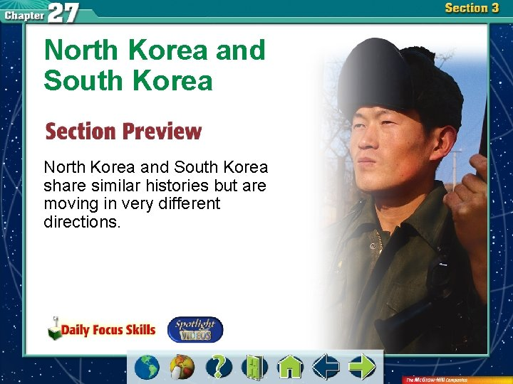 North Korea and South Korea share similar histories but are moving in very different