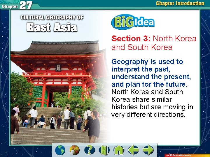 Section 3: North Korea and South Korea Geography is used to interpret the past,