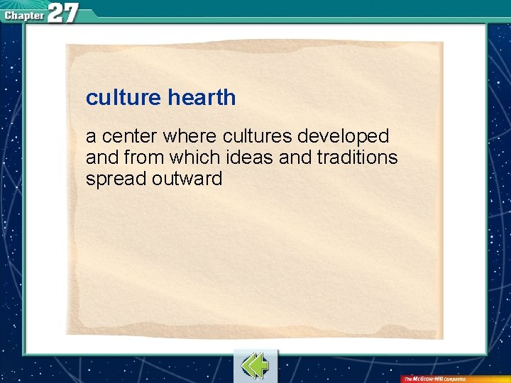culture hearth a center where cultures developed and from which ideas and traditions spread