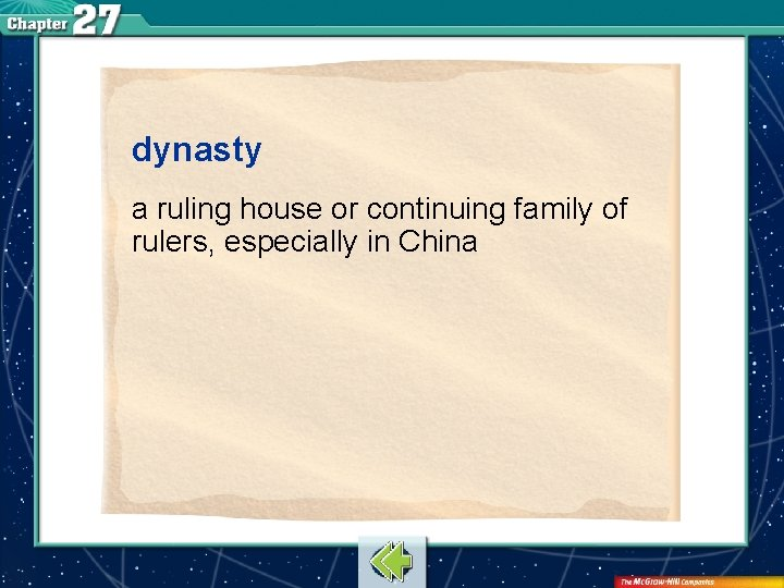 dynasty a ruling house or continuing family of rulers, especially in China