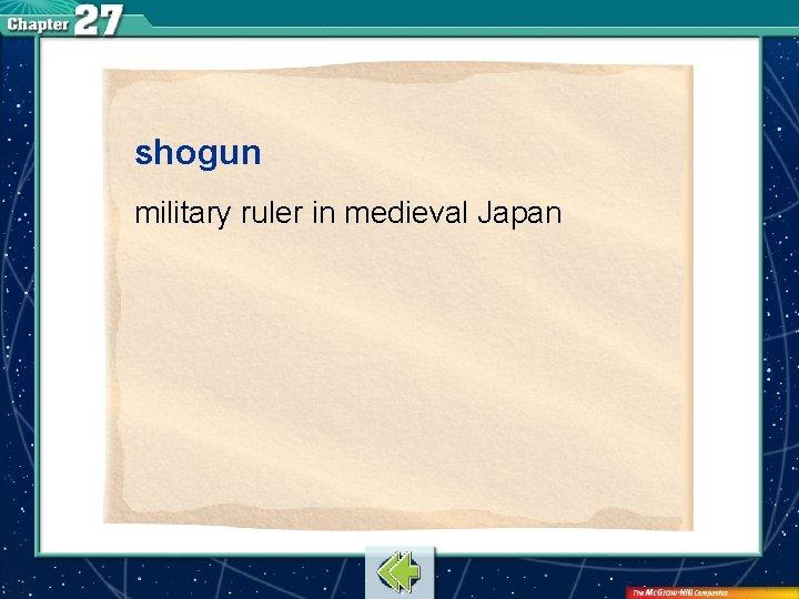 shogun military ruler in medieval Japan