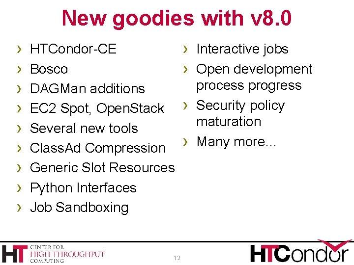 New goodies with v 8. 0 › › › › › HTCondor-CE Bosco DAGMan