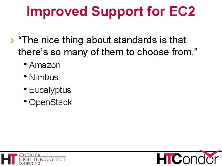 """Improved Support for EC 2 › """"The nice thing about standards is that there's"""