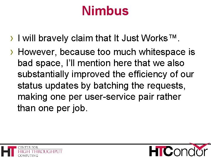 Nimbus › I will bravely claim that It Just Works™. › However, because too