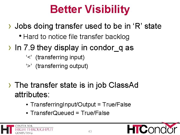 Better Visibility › Jobs doing transfer used to be in 'R' state h. Hard