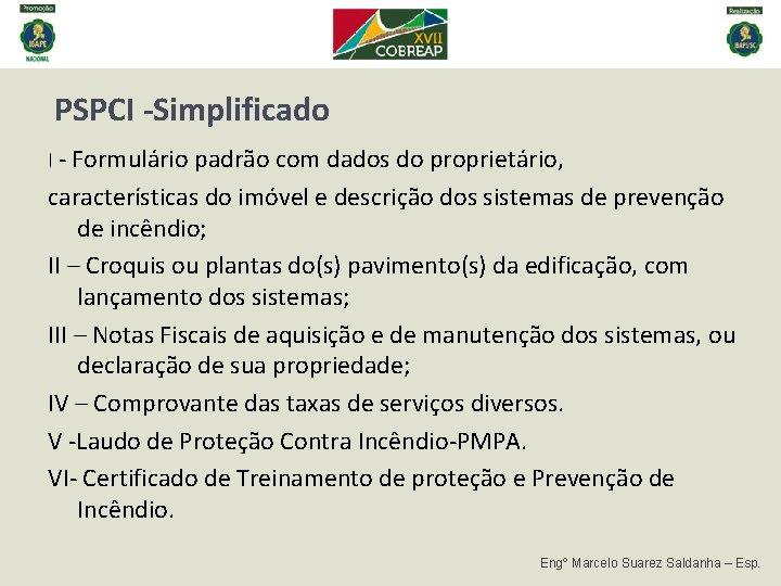 PSPCI -Simplificado I - Formulário padrão com dados do proprietário, características do imóvel e