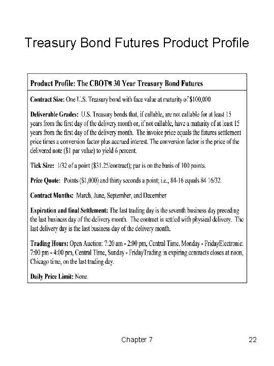 Treasury Bond Futures Product Profile Chapter 7 22
