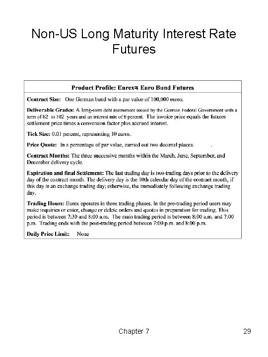 Non-US Long Maturity Interest Rate Futures Chapter 7 29