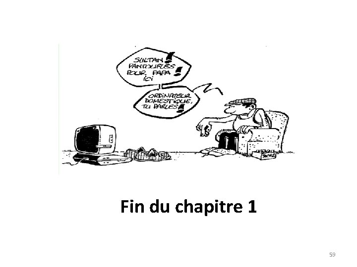 Fin du chapitre 1 59