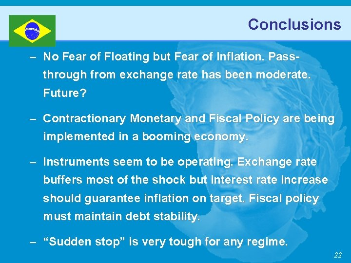 Conclusions – No Fear of Floating but Fear of Inflation. Passthrough from exchange rate