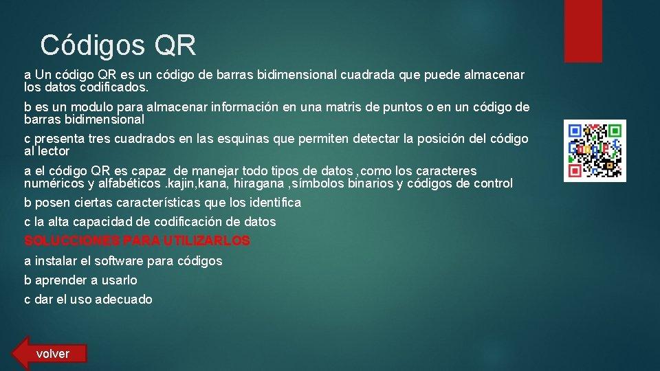Códigos QR a Un código QR es un código de barras bidimensional cuadrada que