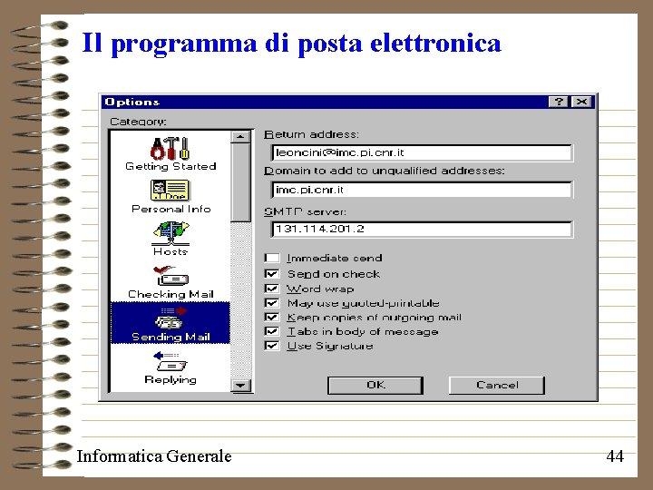 Il programma di posta elettronica Informatica Generale 44