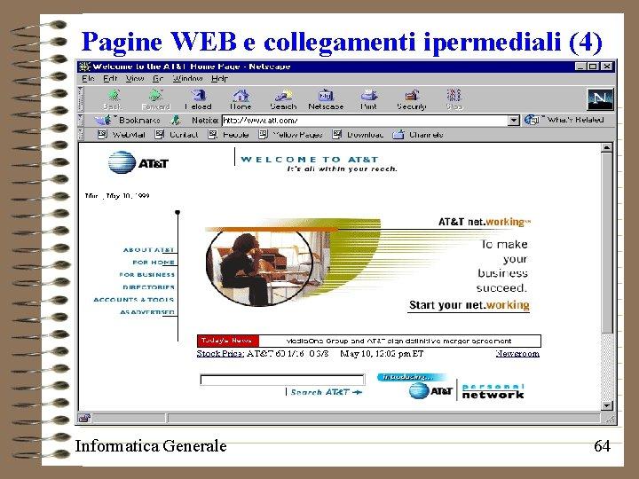 Pagine WEB e collegamenti ipermediali (4) Informatica Generale 64