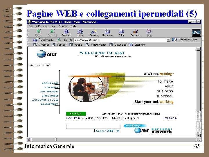 Pagine WEB e collegamenti ipermediali (5) Informatica Generale 65