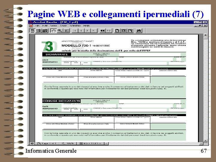 Pagine WEB e collegamenti ipermediali (7) Informatica Generale 67