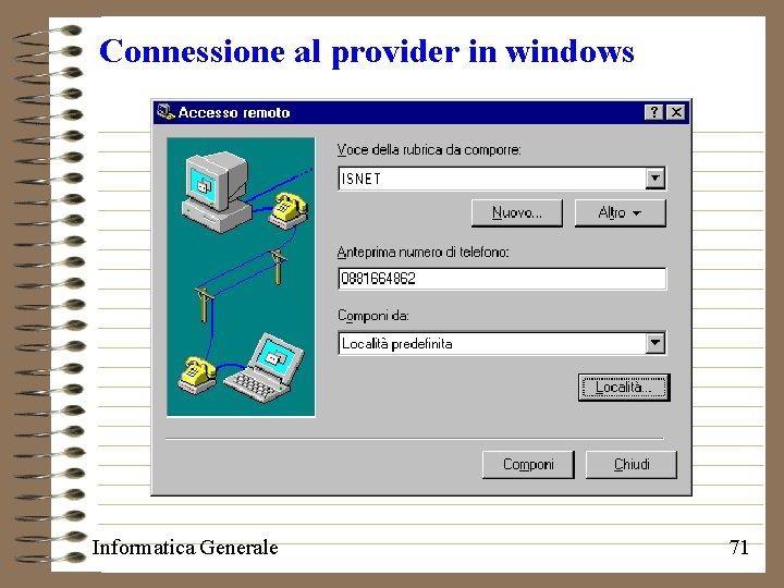 Connessione al provider in windows Informatica Generale 71