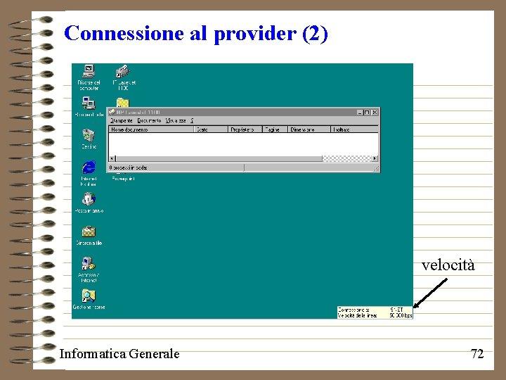 Connessione al provider (2) velocità Informatica Generale 72