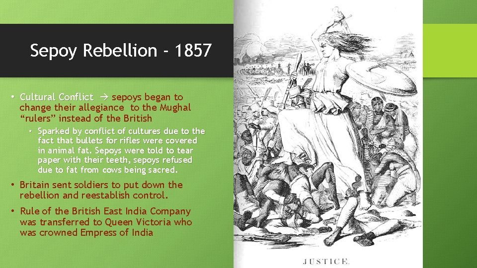 Sepoy Rebellion - 1857 • Cultural Conflict sepoys began to change their allegiance to