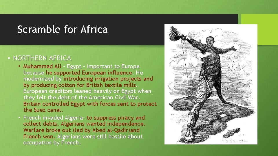 Scramble for Africa • NORTHERN AFRICA • Muhammad Ali – Egypt – Important to