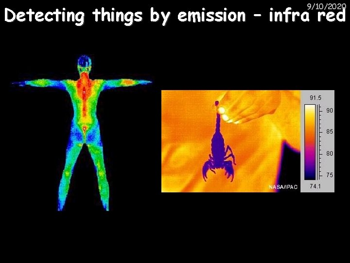 9/10/2020 Detecting things by emission – infra red