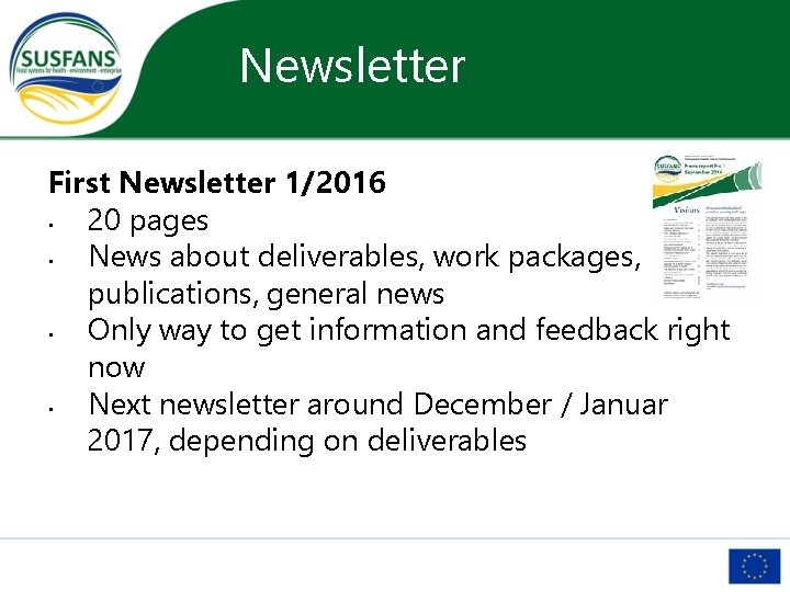 Newsletter First Newsletter 1/2016 • 20 pages • News about deliverables, work packages, publications,