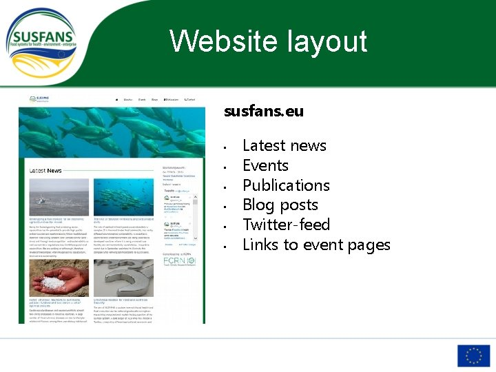 Website layout susfans. eu • • • Latest news Events Publications Blog posts Twitter-feed