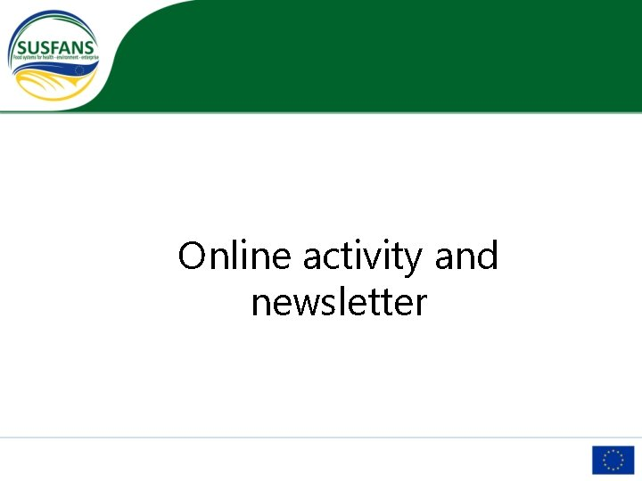 Online activity and newsletter