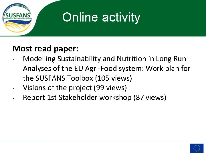Online activity Most read paper: • • • Modelling Sustainability and Nutrition in Long