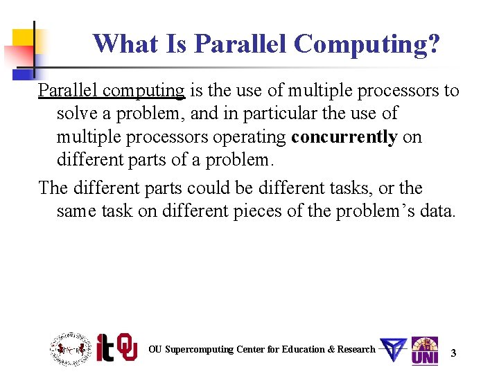 What Is Parallel Computing? Parallel computing is the use of multiple processors to solve