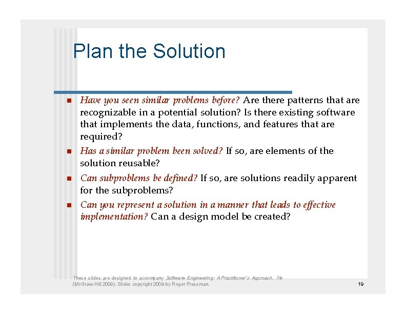 Plan the Solution   Have you seen similar problems before? Are there patterns