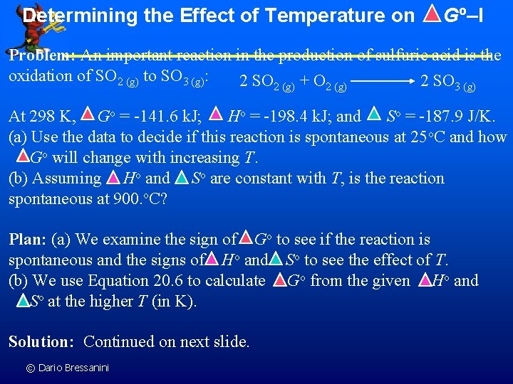 Determining the Effect of Temperature on Go–I Problem: An important reaction in the production